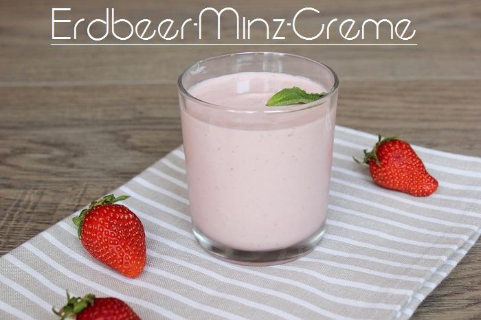 Erdbeercreme mit Minze - selbstgemacht
