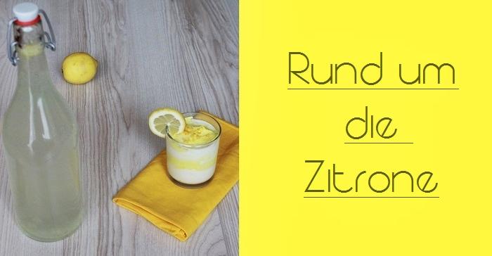 Leckere Rezepte für die Zitrone