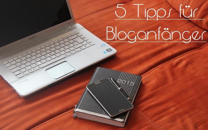 Tipps für Bloganfänger - was muss ich alles beachten