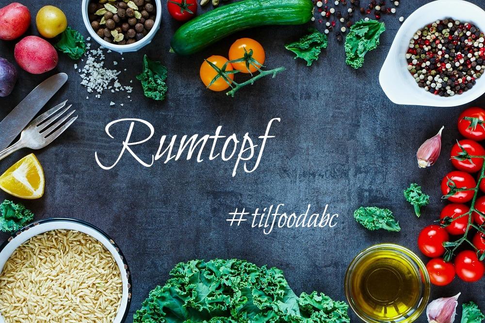 Rezept Rumtopf| Food ABC| Rezeptideen ABC